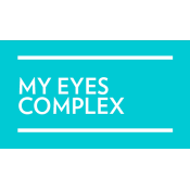 My Eyes Complex